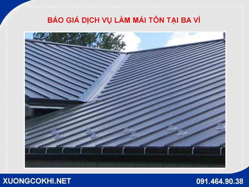 Báo giá dịch vụ làm mái tôn tại Ba Vì của cơ khí Quang Sáng