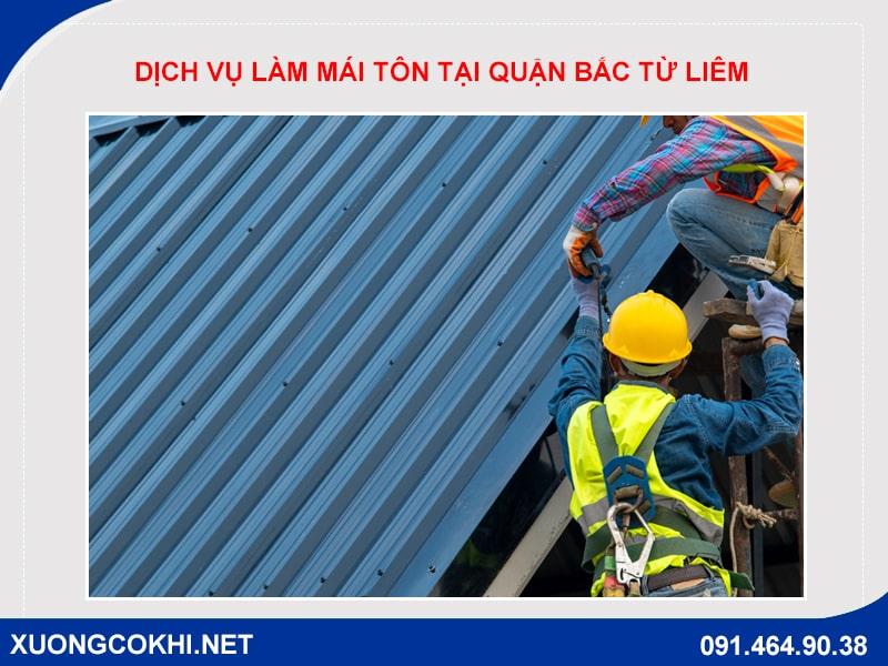 Báo giá làm mái tôn tại Bắc Từ Liêm, Hà Nội