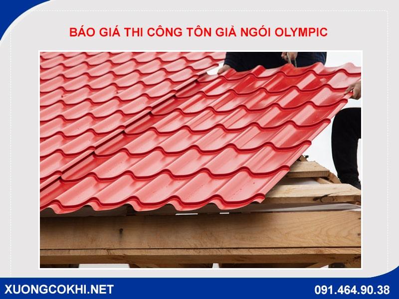 Báo giá thi công tôn giả ngói Olympic