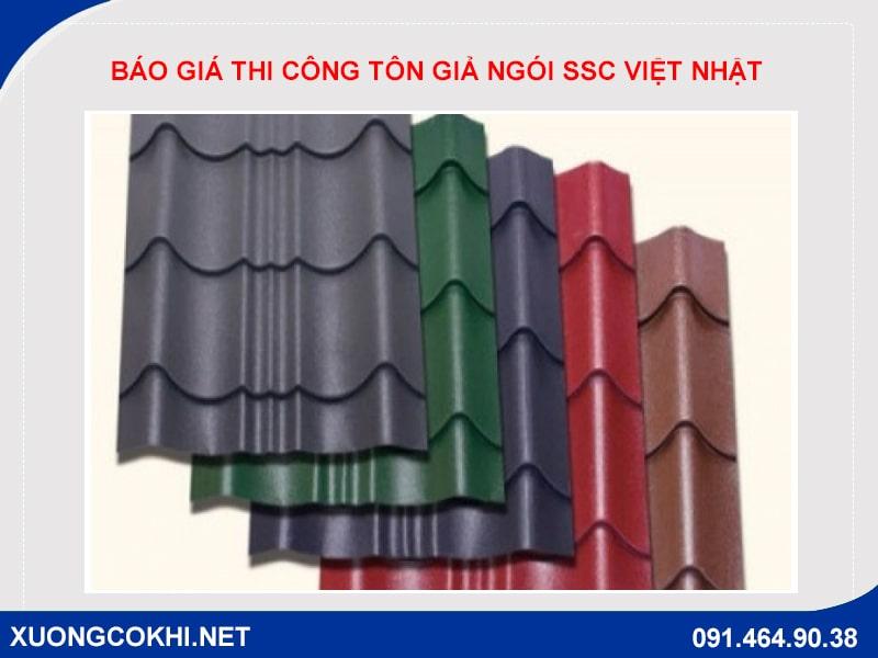 Báo giá thi công tôn giả ngói SSC Việt Nhật