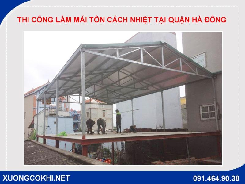 Thi công làm mái tôn cách nhiệt tại quận Hà Đông