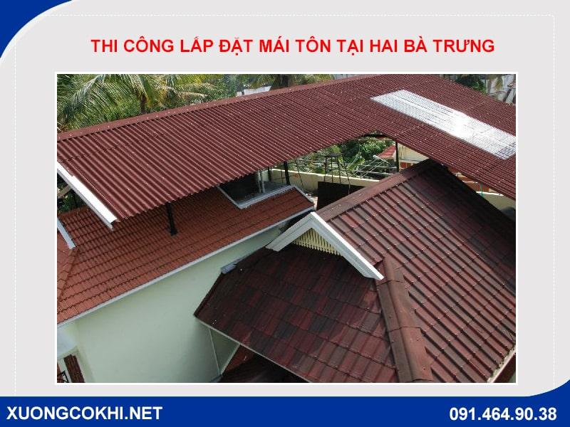Nhận thi công lắp đặt mái tôn tại quận Hai Bà Trưng