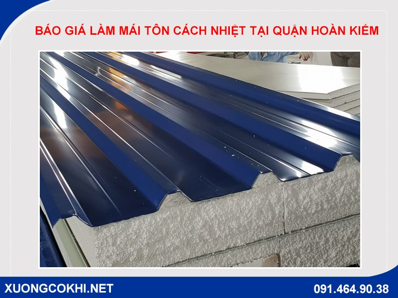 Báo giá làm mái tôn cách nhiệt tại quận Hoàn Kiếm