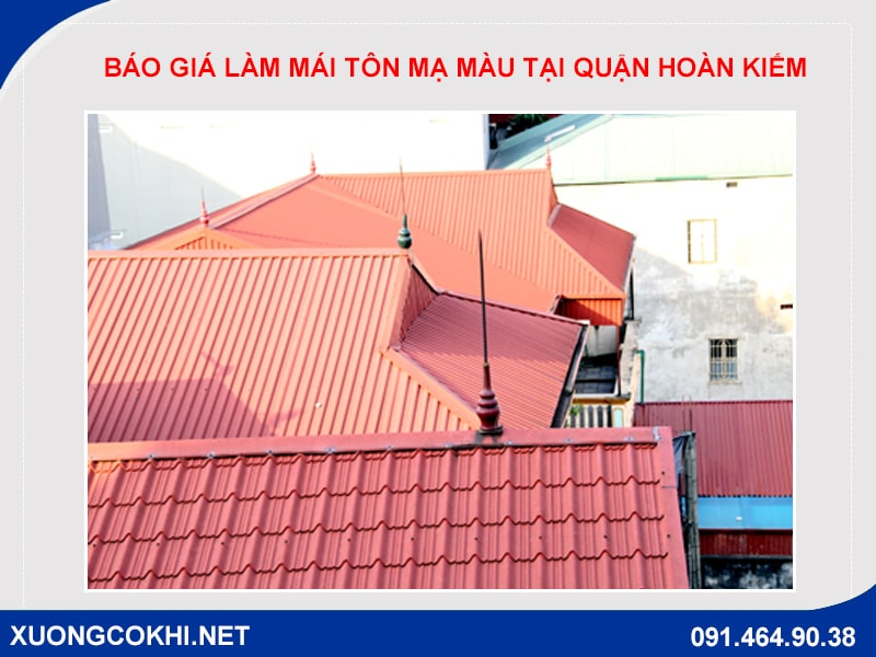 Báo giá làm mái tôn mạ màu tại quận Hoàn Kiếm