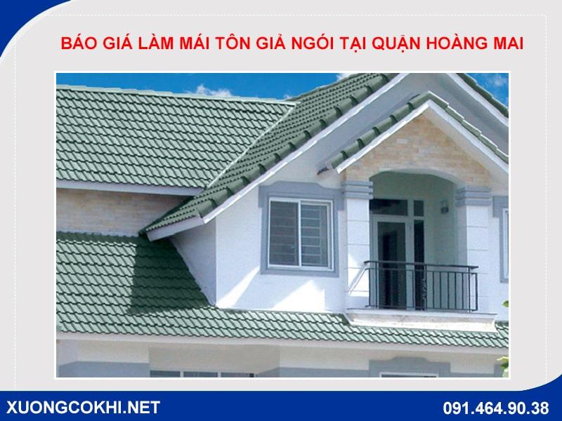 Báo giá làm mái tôn giả ngói tại quận Hoàng Mai