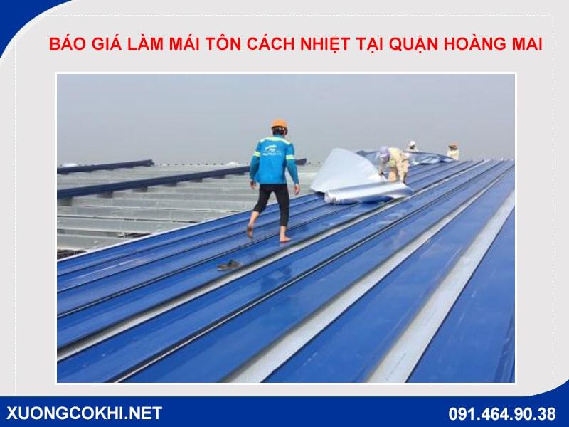 Báo giá làm mái tôn cách nhiệt tại quận Hoàng Mai