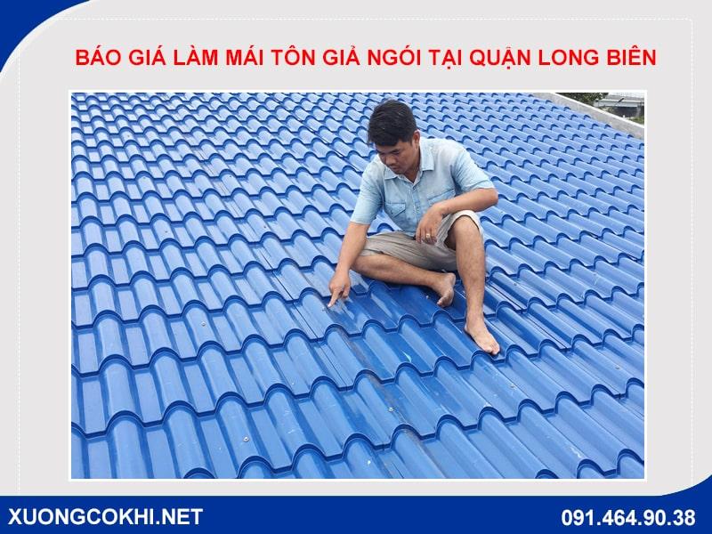 Báo giá làm mái tôn giả ngói tại quận Long Biên