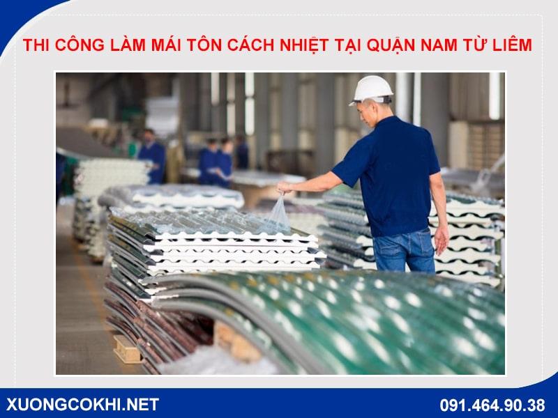 Thi công làm mái tôn cách nhiệt tại quận Nam Từ Liêm