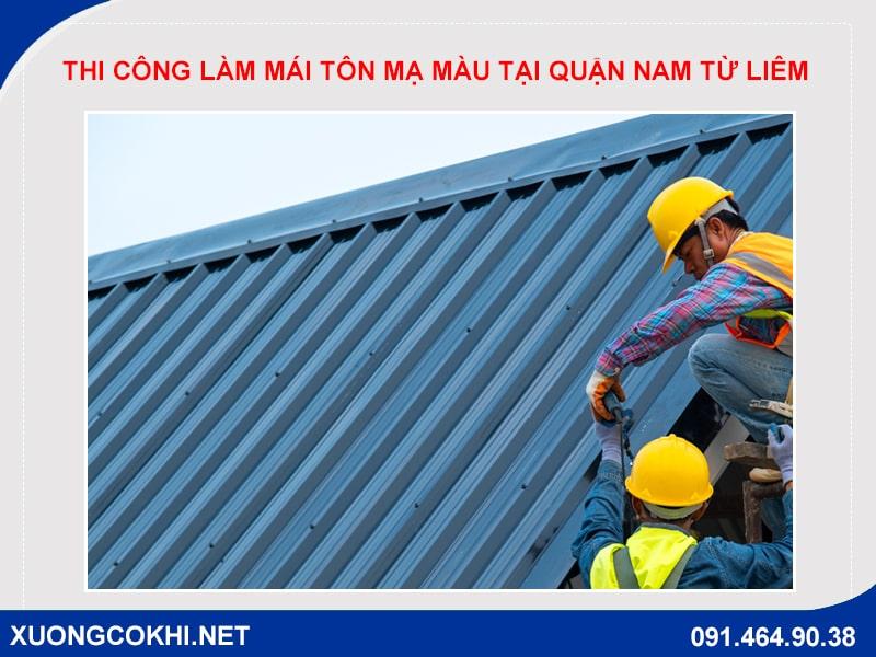 Thi công làm mái tôn mạ màu tại quận Nam Từ Liêm