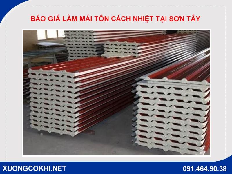Chi tiết báo giá làm mái tôn cách nhiệt tại Sơn Tây