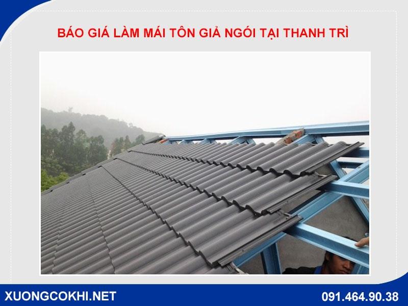 Chi tiết báo giá làm mái tôn giả ngói tại Thanh Trì