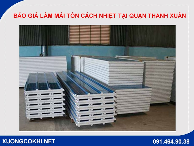 Báo giá làm mái tôn cách nhiệt tại quận Thanh Xuân