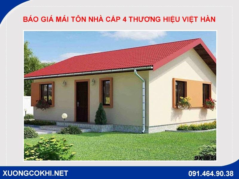 Báo giá mái tôn nhà cấp 4 thương hiệu Việt Hàn